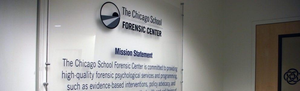 Chicago School Forensic Center Mission Statement