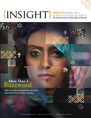 Insight Magazine Cover - The Chicago School of Professional Psychology